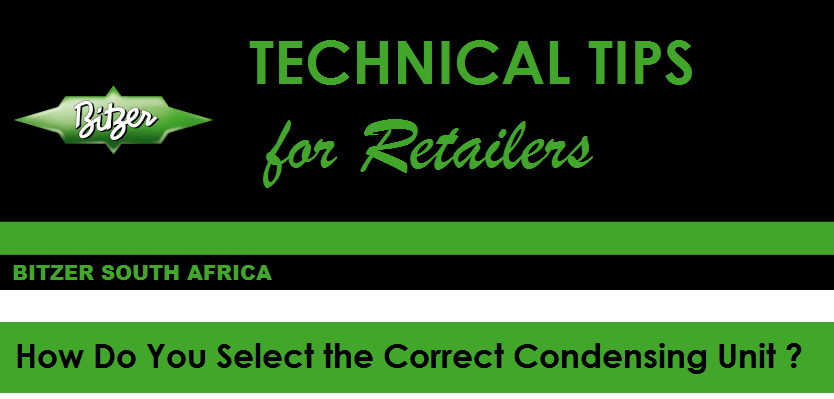 Technical Tips for Retailers Afcon Bitzer